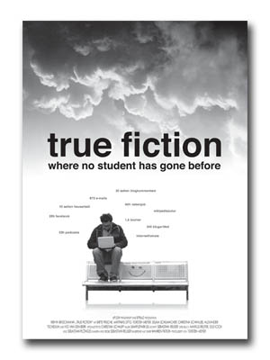 true fiction – where no student has gone before