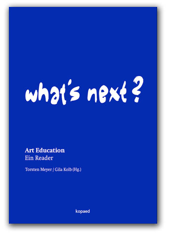 coming soon: What's Next? Bd. II Art Education
